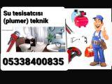 SU TESİSATCISI  (PLUMER)  TEKNİK SERVİS